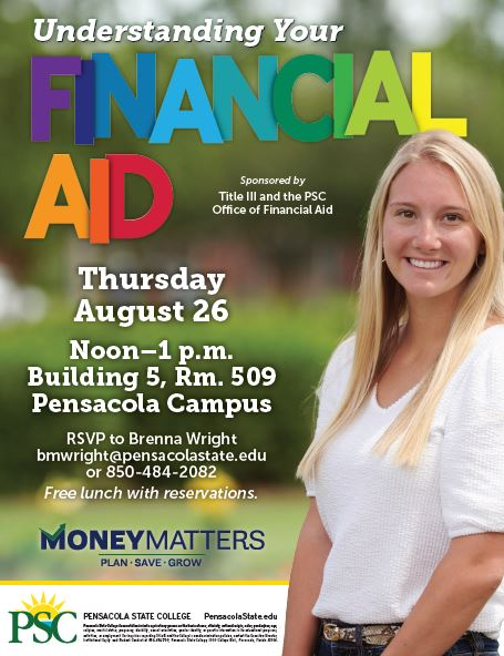 Understanding Your Financial Aid Program Kicks off Money Matters: PLAN-SAVE-GROW